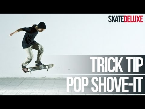 Pop Shove It | Skateboard Trick Tip | Français/French | skatedeluxe