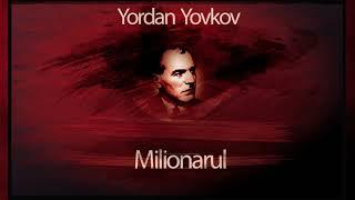 Milionarul - Yordan Yovkov