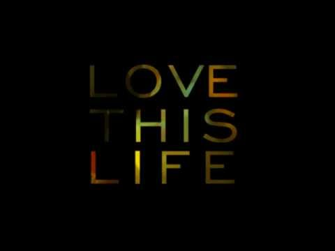 Ti - Love This Life
