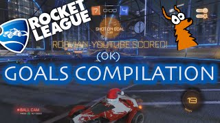 ROCKET LEAGUE (OK) GOALS COMPILATION!!!