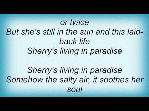 Kenny Chesney - Sherrys Living In Paradise
