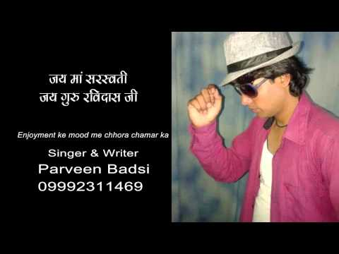 New Chamar Song, Chhora Chamar Ka By Parveen Barsi 09992311469 video
