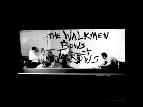 Walkmen - Bows Arrows