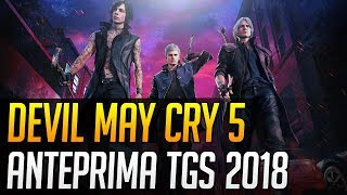 Devil May Cry 5: Anteprima dal Tokyo Game Show 2018