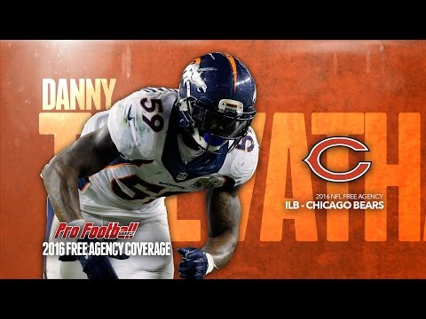 2016 NFL Free Agency Video: Chicago Bears find their man at ILB with Danny Trevathan