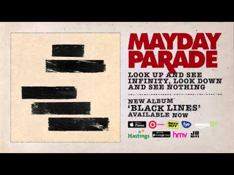 Mayday Parade - Look Up And See Infinity Look Down And See Nothing