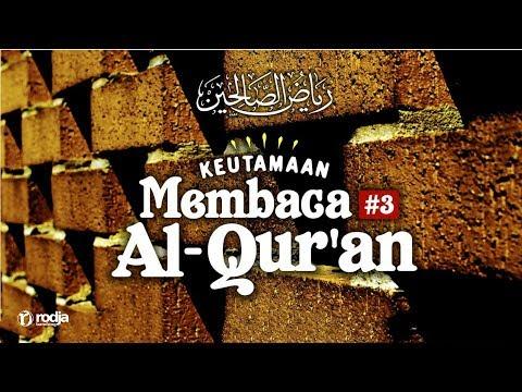 Keutamaan Membaca Al-Qur'an #3 | Ustadz Abu Haidar As-Sundawy