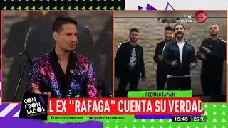 Rodrigo Tapari cuenta la verdad sobre su salida de Ráfaga