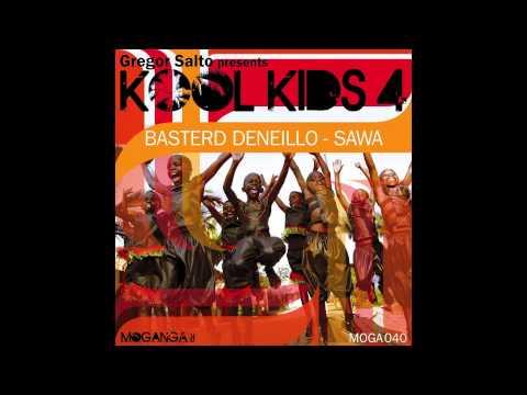 Basterd Deneillo - Sawa (Kool Kids 4)