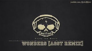 Wonders [AGST Remix] by Ten Towers - [Beats Music]