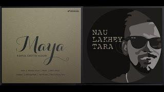 Bipul Chettri - Nau Lakhey Tara (Album - Maya)