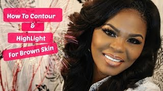 How To HighLight & Contour On Brown Skin | TALK THROUGH TUTORIAL