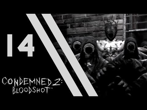 Let's Play Condemned 2: Bloodshot - 14 - Junk Barge