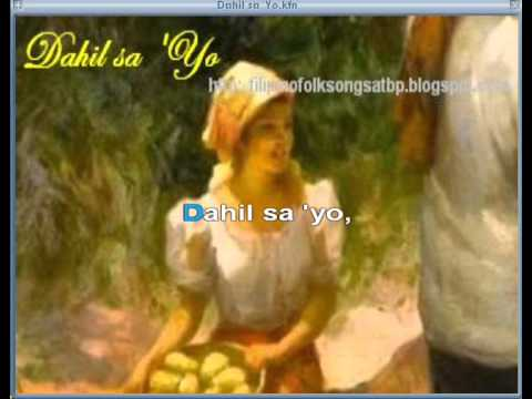 Dahil Sa 'yo - Filipino Folk Song   Kundiman video