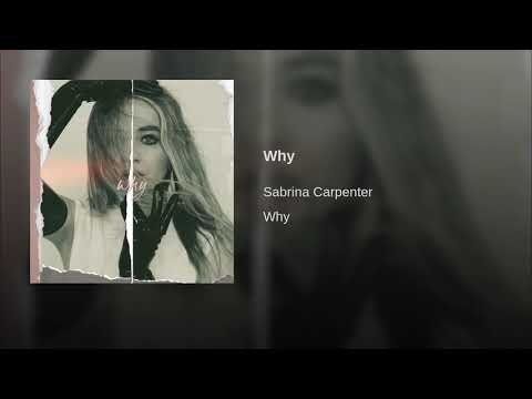 Sabrina Carpenter - Why