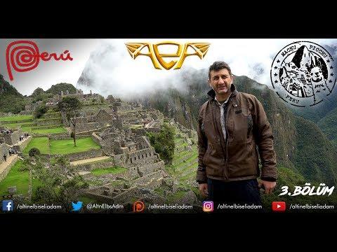 ALTIN ELBİSELİ ADAM PERU'DA - 3. BÖLÜM - CUSCO / MACHU PICCHU