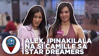 Camp Star Hunt: Alex, ipinakilala na si Camille sa Star Dreamers