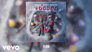 Jon Z, Baby Rasta - Flow  (Audio)