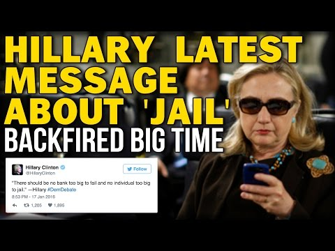 HILLARY LATEST MESSAGE ABOUT 'JAIL' BACKFIRED BIG TIME