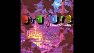 Watch Erasure I Love Saturday video