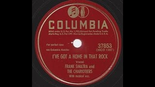 Watch Frank Sinatra Ive Got A Home In That Rock video