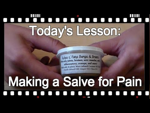 How to Make Salve for Pain (no music)