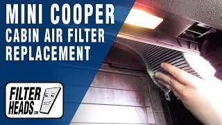 How to Replace Cabin Air Filter 2011 Mini Cooper