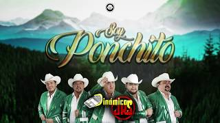 Dinámicos Jrs - Soy Ponchito (Video Lyric)