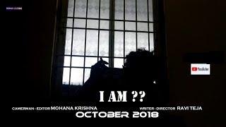 I AM ??   Latest Telugu Short Film   Shot on One Plus 3T Mobile