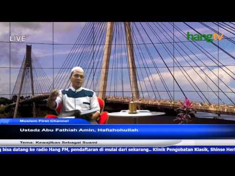 Ust. Abu Fathiyah Amin - Kewajiban Seorang Suami -
