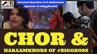 Bigg Boss12 | Day77-78  Kobra Family Ki HaraamKhori or Chori Par Biggboss Chup Kyon Hai ?