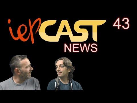 iepCast News - #43 - Lanzamientos y Noticias curiosas