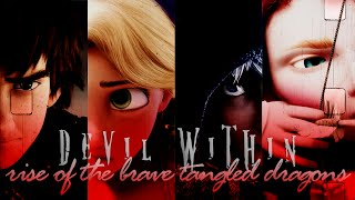 devil within | rise of the brave tangled dragons