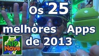 #046 - Os 25 melhores aplicativos para Android de 2013 - #A19-070