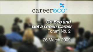 Go Eco and Get a Green Job - Panel Discussion No. 2