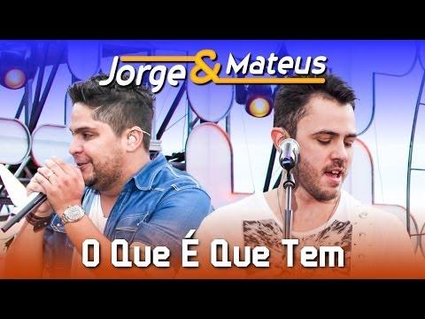 Jorge E Mateus - O Que Que Tem