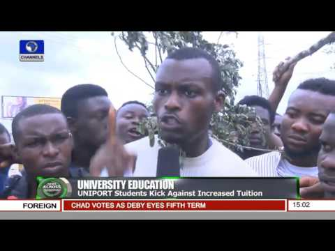 News Across Nigeria: UNIPORT Students Kick Against Increased Tuition Pt.1