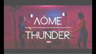 Download Lagu Imagine Dragons - Thunder - Cover by Aöme Gratis STAFABAND