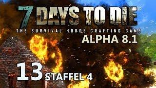 7 Days to Die #13 - Und es hat BOOOM gemacht! [Staffel 4] [Deutsch] [HD+] [Let's Play Together]