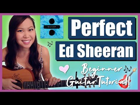 """""""Perfect"""" - Ed Sheeran EASY Guitar Tutorial/Chords"""