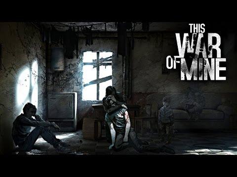 This War of Mine - секрет успеха игры | Гайд
