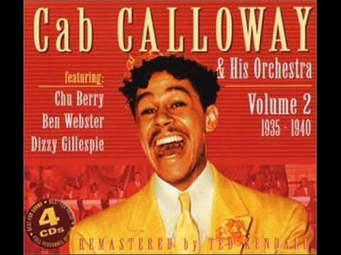 Cab Calloway & His Orchestra - Hi-de-ho Miracle Man