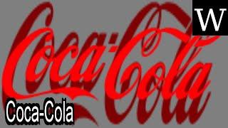Coca-Cola - WikiVidi Documentary