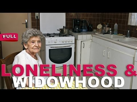 Elder Loneliness & Widowhood