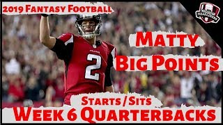 2019 Fantasy Football Advice - Week 6 Quarterbacks - Start or Sit? Every Match Up