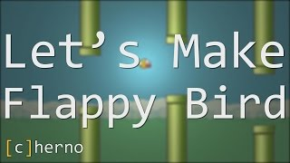 Let's Make Flappy Bird! (LWJGL 3 / OpenGL)