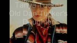 Watch Tanya Tucker Old Dan Tuckers Daughter video
