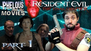 Resident Evil: The Final Chapter Part 1 - Phelous