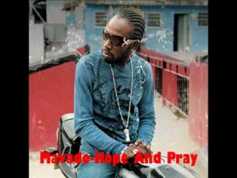 Mavado Hope And Pray + (DOWNLOAD LINK)