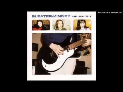Sleater-kinney - Not What You Want